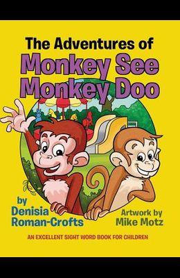 The Adventures of Monkey See Monkey Doo