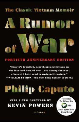 A Rumor of War: The Classic Vietnam Memoir