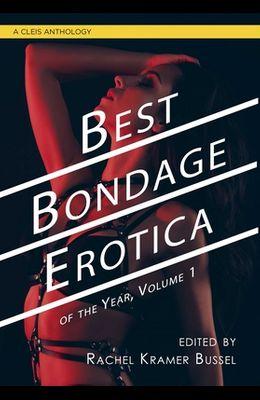 Best Bondage Erotica of the Year, Volume 1