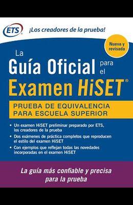 La Guia Oficial Para El Examen Hiset