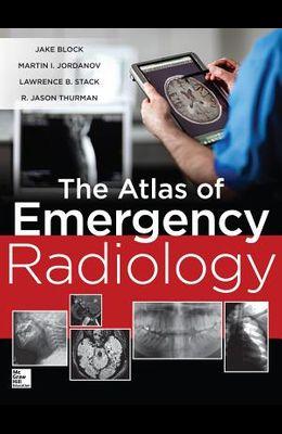 The Atlas of Emergency Radiology