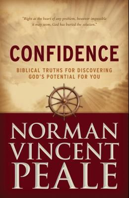 Confidence: Biblical Truths for Discovering God's Potential for You