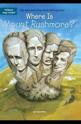 Where Is Mount Rushmore?