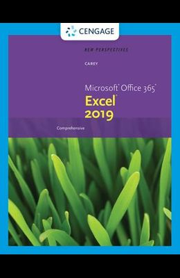 New Perspectives Microsoft Office 365 & Excel 2019 Comprehensive