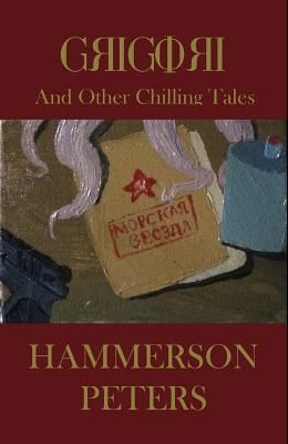 Grigori: And Other Chilling Tales