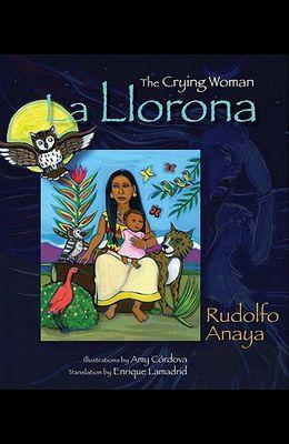 The Crying Woman/La Llorona