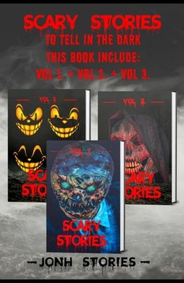 Scary stories to tell in the dark: scary tales collection. horror short stories for kids, teens and adults of all ages