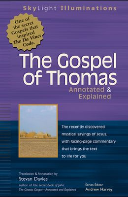 The Gospel of Thomas: Annotated & Explained