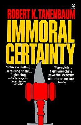 Immoral Certainty (Signet)
