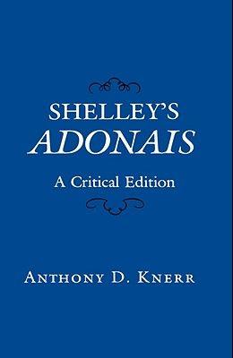 Shelley's Adonais: A Critical Edition