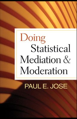 Doing Statistical Mediation and Moderation