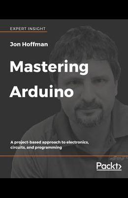 Mastering Arduino