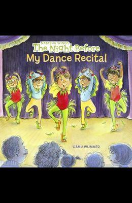The Night Before My Dance Recital
