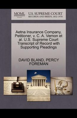 Aetna Insurance Company, Petitioner, V. C. A. Vernon et al. U.S. Supreme Court Transcript of Record with Supporting Pleadings