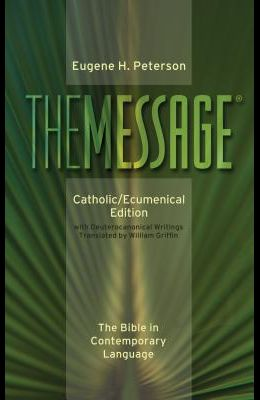 Message-MS-Catholic/Ecumenical: The Bible in Contemporary Language