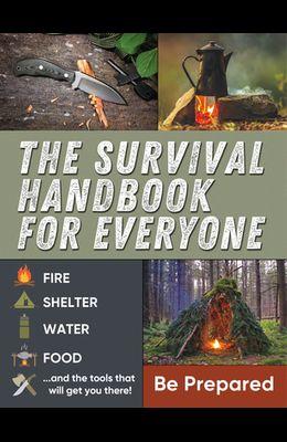 The Survival Handbook for Everyone