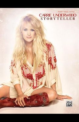 Carrie Underwood -- Storyteller: Piano/Vocal/Guitar