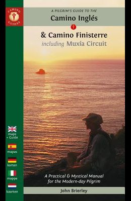 A Pilgrim's Guide to the Camino Inglés: & Camino Finisterre Including Múxia Circuit