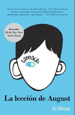 La Lección de August: Wonder (Spanish-Language Edition)