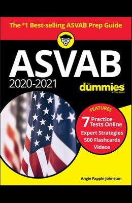 2020 / 2021 ASVAB for Dummies with Online Practice