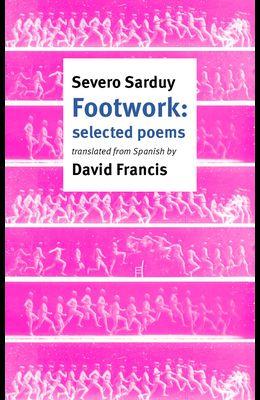 Footwork: Selected Poems