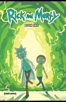 Rick and Morty Book One, Volume 1: Deluxe Edition