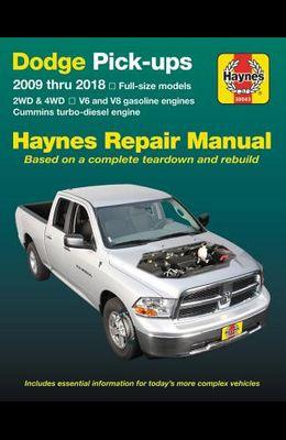 Dodge V6 & V8 Gas & Cummins Turbo-Diesel Pick-Ups (09-18) Haynes Repair Manual: Full-Size Models * 2wd & 4WD * V6 and V8 Gasoline Engines * Cummins Tu