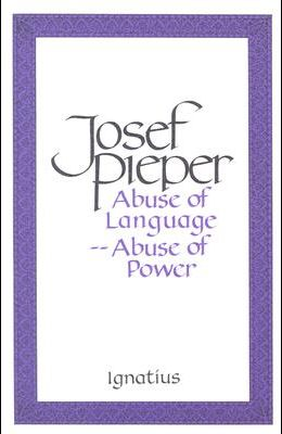 Abuse of Language, Abuse of Power