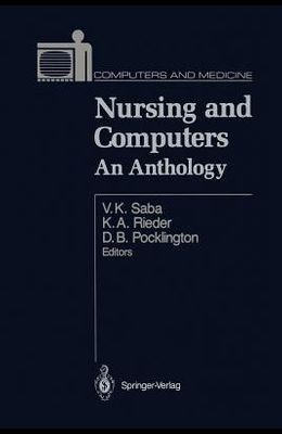 Nursing and Computers: An Anthology