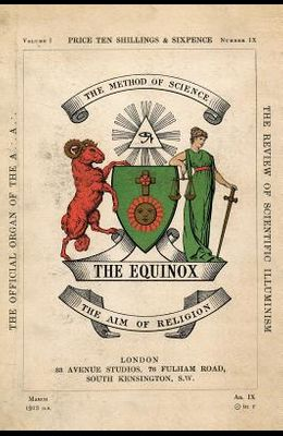 The Equinox: Keep Silence Edition, Vol. 1, No. 9
