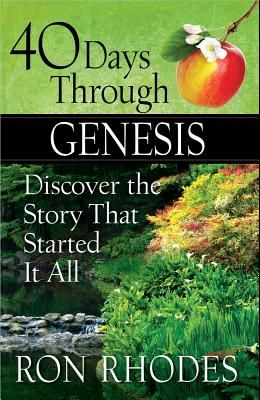 40 Days Through Genesis: Discover the Story That Started It All