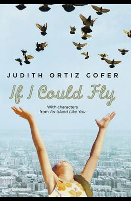 If I Could Fly: With Characters from an Island Like You