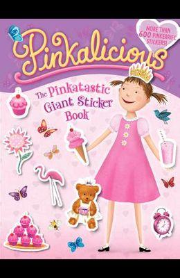 Pinkalicious: The Pinkatastic Giant Sticker Book