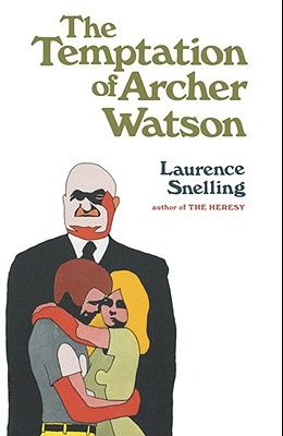 The Temptation of Archer Watson