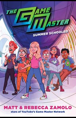 The Game Master: Summer Schooled