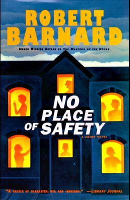 No Place of Safety: A Crime Novel