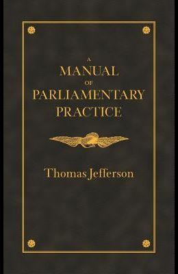 Manual of Parliamentary Practice