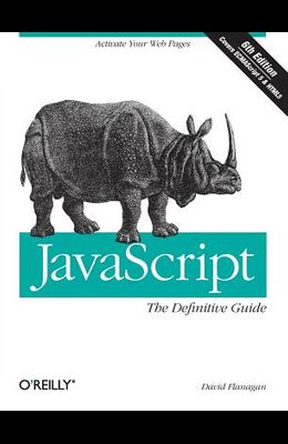 Javascript: The Definitive Guide: Activate Your Web Pages