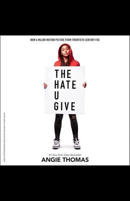 The Hate U Give Lib/E