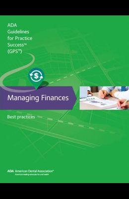 Managing Finances: Guidelines for Practice Success: Best Practices