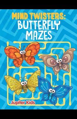 Mind Twisters: Butterfly Mazes