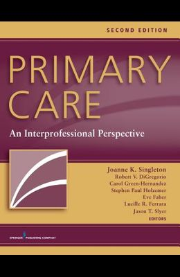 Primary Care, Second Edition: An Interprofessional Perspective