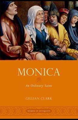 Monica: An Ordinary Saint