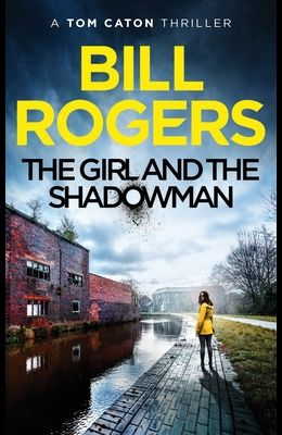 The Girl and the Shadowman: Manchester Mysteries #11