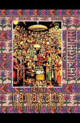 Tulsi Ramayana--The Hindu Bible: Ramcharitmanas with English Translation & Transliteration