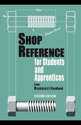 Shop Reference for Students & Apprentices, Volume 1