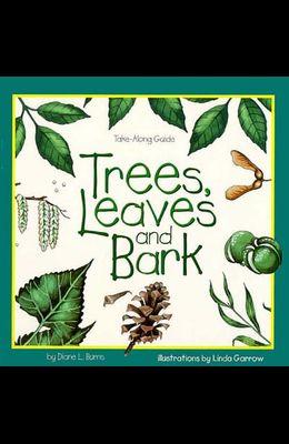Trees, Leaves & Bark