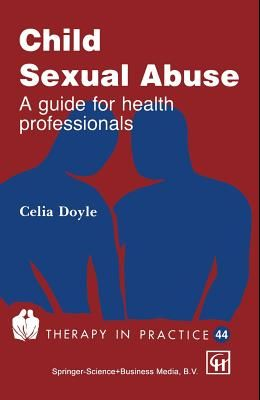 Child Sexual Abuse: A Guide for Health Professionals