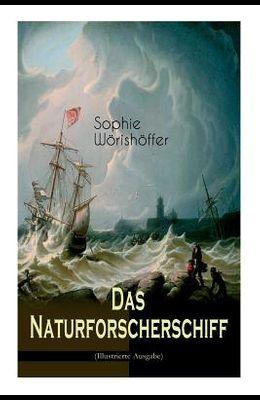 Das Naturforscherschiff (Illustrierte Ausgabe): Abenteuerroman - Fahrt der jungen Hamburger mit der Hammonia nach den Besitzungen ihres Vaters in der