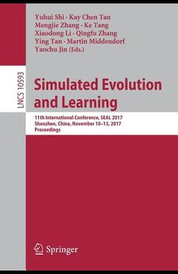 Simulated Evolution and Learning: 11th International Conference, Seal 2017, Shenzhen, China, November 10-13, 2017, Proceedings